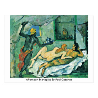 Afternoon In Naples By Paul Cezanne Postcard