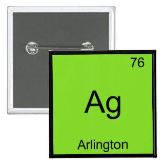 Ag - Arlington City Chemistry Element Symbol Tee Pinback Buttons