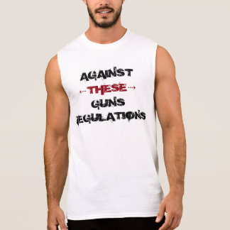 Against thesis guns regulations sleeveless shirt