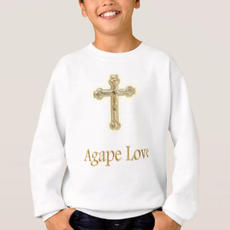 Agape Love Christian items Sweatshirt