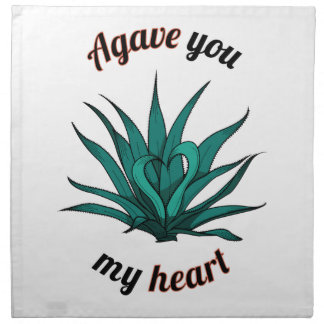 agave you my heart cloth napkins