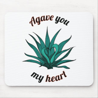 agave you my heart mouse pad