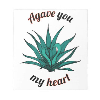 agave you my heart notepad