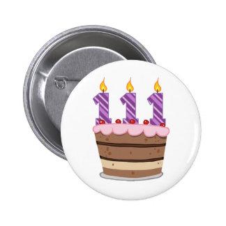 Age 111 on Birthday Cake Pin