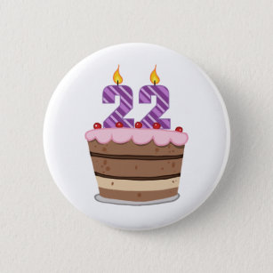 Age 22 On Birthday Cake 2 Inch Round Button