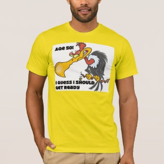 Age 50, Buzzards are watching T-Shirt