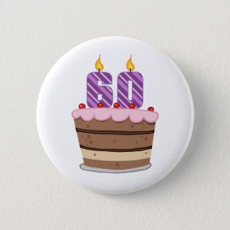 Age 60 on Birthday Cake 2 Inch Round Button