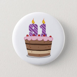 Age 91 on Birthday Cake 2 Inch Round Button