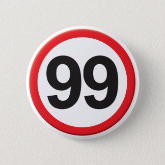 Age 99 2 inch round button