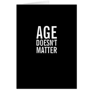 Age Doesn't Matter Funny Birthday Greeting Card