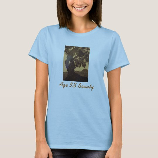 Age IS Beauty T-Shirt