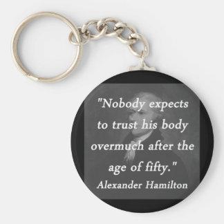 Age of Fifty - Alexander Hamilton Keychain
