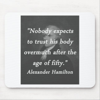 Age of Fifty - Alexander Hamilton Mouse Pad