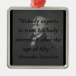 Age of Fifty - Alexander Hamilton Silver-Colored Square Ornament