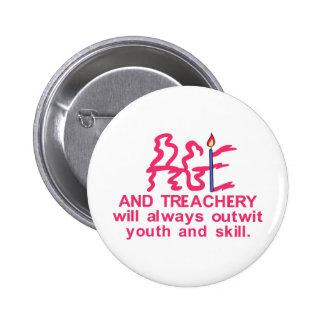 Age & Treachery 2 Inch Round Button