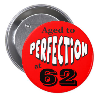 Aged to Perfection | DIY AGE | Birthday 3 Inch Round Button