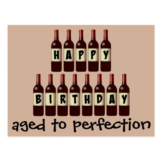Aged to Perfection Wine Lover Happy Birthday Postcard ...