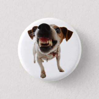 Aggressive dog - angry dog - funny dog 1 inch round button