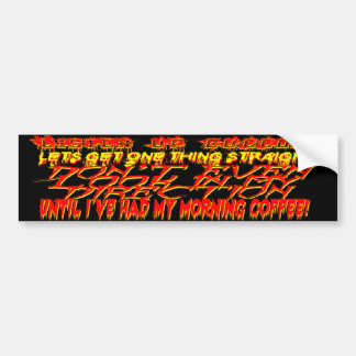 Aggressive Morning Coffee Bumper Sticker