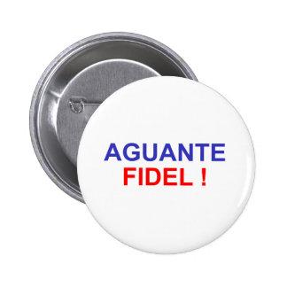 Aguante Fidel! 2 Inch Round Button