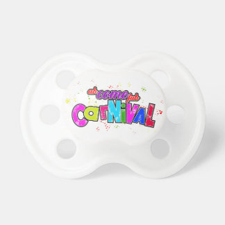 Ah Come fuh Carnival Baby Pacifiers