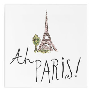 Ah Paris! Quote | With Effiel Tower Acrylic Wall Art