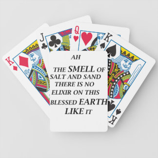 ah the smell of salt and sand there is on elixir o bicycle playing cards