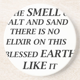 ah the smell of salt and sand there is on elixir o coaster