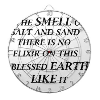ah the smell of salt and sand there is on elixir o dart boards