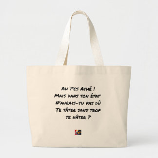 AH, YOU ES ATHÉ! BUT IN YOUR STATE, YOU WOULD NOT LARGE TOTE BAG