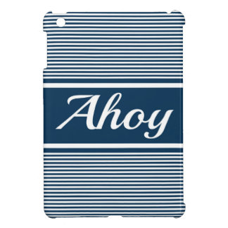 Ahoy iPad Mini Cover