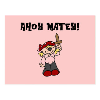Ahoy Matey Girl Pirate Tshirts and Gifts Postcard