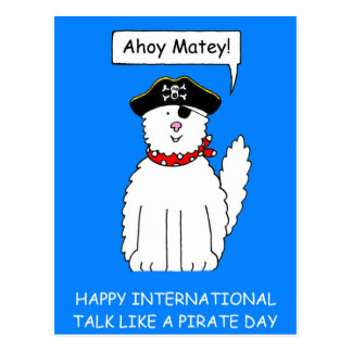 Ahoy Matey Talk like a Pirate Day Postcard