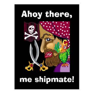 Ahoy there, me shipmate! postcard