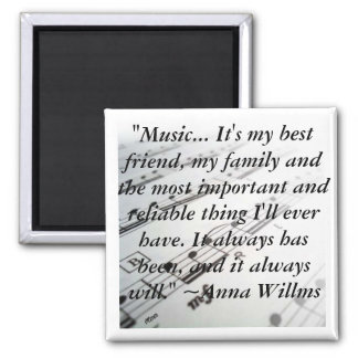 "ahsheetmusic, ""Music... It's my best friend, my... Square Magnet"