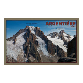 Aiguille d'Argentière and Le Tour Noir Poster
