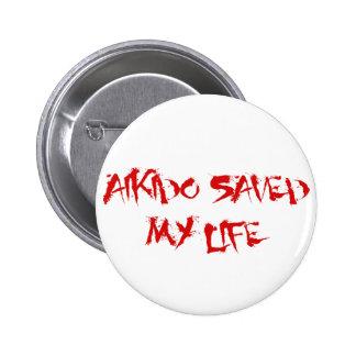 Aikido Saved My Life 2 Inch Round Button
