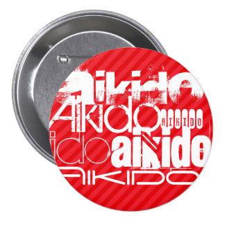 Aikido; Scarlet Red Stripes 3 Inch Round Button
