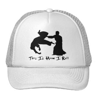 Aikido This Is How I Roll Trucker Hat