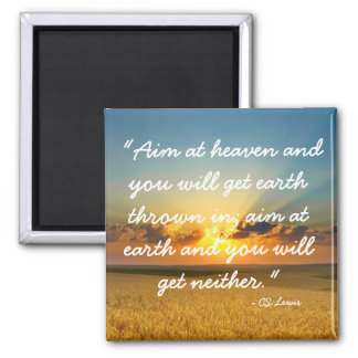 Aim at Heaven CS Lewis quote magnet