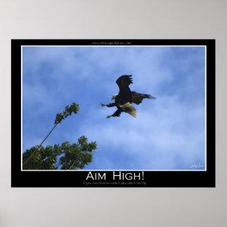 AIM HIGH ~ Motivational Poster