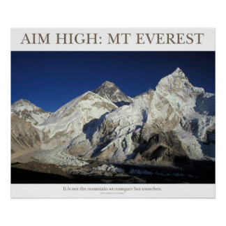Aim High: Mt Everest Poster