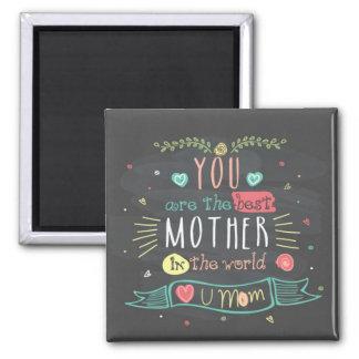 Aimant Vous êtes la meilleure mère au monde entier