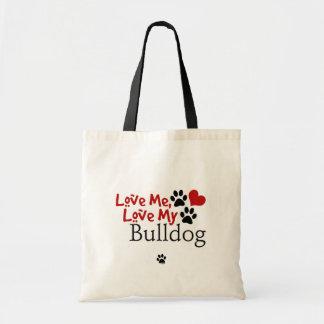 Aimez-moi, aimez mon bouledogue sac en toile