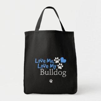 Aimez-moi, aimez mon bouledogue sacs en toile