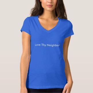 Aimez Thy voisin Tee-shirt