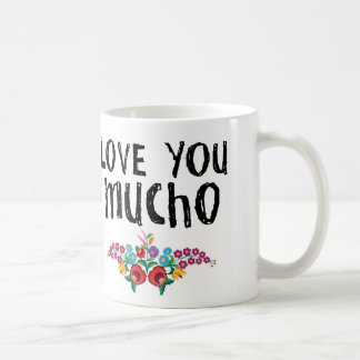 Aimez-vous tasse de Mucho