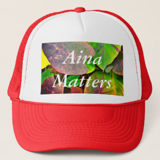 Aina Matters Trucker Hat