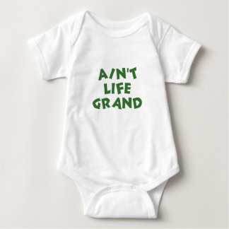 Ain't Life Grand (the green peaceful) Baby Bodysuit