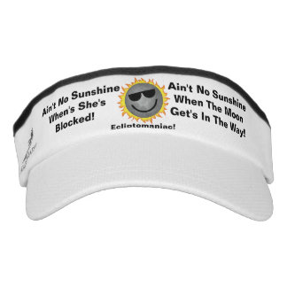 Ain't No Sunshine Visor